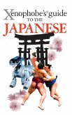 The Xenophobe's Guide to the Japanese (eBook, ePUB)