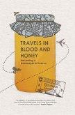 Travels through Blood and Honey (eBook, PDF)