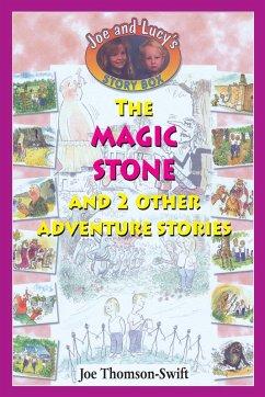 The Magic Stone (eBook, ePUB) - Thomson-Swift, Joe
