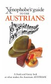 The Xenophobe's Guide to the Austrians (eBook, ePUB)