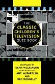Classic Children's Television Quiz Book (eBook, ePUB)