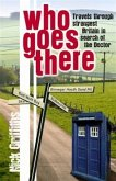 Who Goes There (eBook, ePUB)