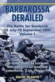 Barbarossa Derailed: The Battle for Smolensk 10 July-10 September 1941 Volume 1 (eBook, ePUB)