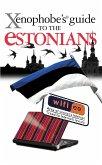 The Xenophobe's Guide to the Estonians (eBook, ePUB)