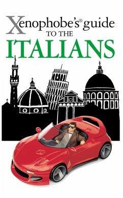The Xenophobe's Guide to the Italians (eBook, ePUB) - Solly, Martin