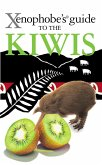 The Xenophobe's Guide to the Kiwis (eBook, ePUB)