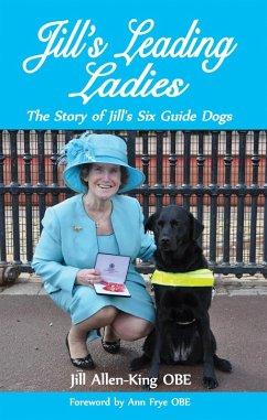 Jill's Leading Ladies (eBook, ePUB) - Allen-King Obe, Jill