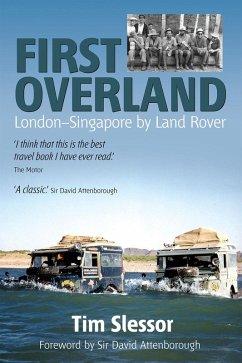 First Overland (eBook, PDF) - Slessor, Tim