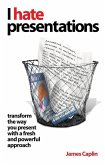I Hate Presentations (eBook, ePUB)