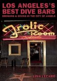 Los Angeles's Best Dive Bars (eBook, ePUB)