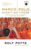 Marco Polo Didn't Go There (eBook, ePUB)