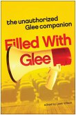 Filled with Glee (eBook, ePUB)