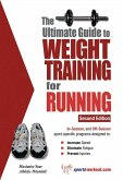Ultimate Guide to Weight Training for Running (eBook, ePUB)