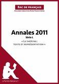 """Annales 2011 Série L """"Le théâtre : texte et représentation"""" (Bac de français) (eBook, ePUB)"""