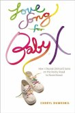 Love Song For Baby X (eBook, ePUB)
