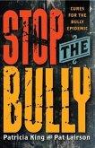 Stop The Bully (eBook, ePUB)
