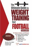 Ultimate Guide to Weight Training for Football (eBook, ePUB)
