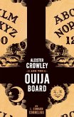 Aleister Crowley and the Ouija Board (eBook, ePUB)