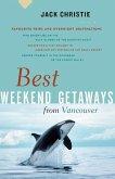 Best Weekend Getaways from Vancouver (eBook, ePUB)