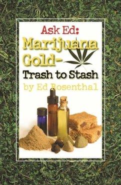 Ask Ed: Marijuana Gold (eBook, ePUB) - Rosenthal, Ed