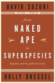 From Naked Ape to Superspecies (eBook, ePUB)