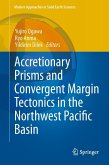 Accretionary Prisms and Convergent Margin Tectonics in the Northwest Pacific Basin (eBook, PDF)