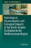Hydrological, Socioeconomic and Ecological Impacts of the North Atlantic Oscillation in the Mediterranean Region (eBook, PDF)