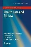 Health Care and EU Law (eBook, PDF)