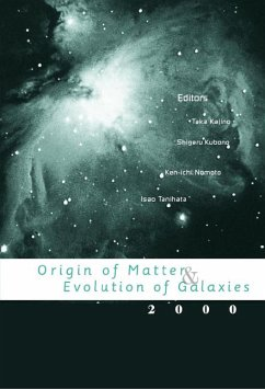 Origin Of Matter And Evolution Of Galaxies 2000, Proceedings Of The International Symposium (eBook, PDF)