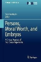 Persons, Moral Worth, and Embryos (eBook, PDF)
