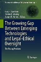 The Growing Gap Between Emerging Technologies and Legal-Ethical Oversight (eBook, PDF)