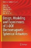 Design, Modeling and Experiments of 3-DOF Electromagnetic Spherical Actuators (eBook, PDF)