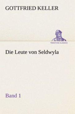 Die Leute von Seldwyla - Band 1