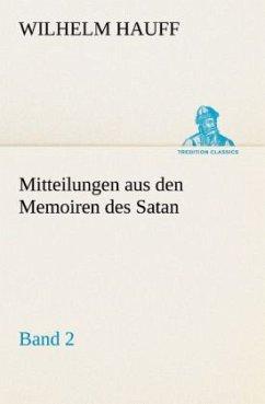 Mitteilungen aus den Memoiren des Satan - Band 2