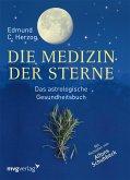 Die Medizin der Sterne (eBook, PDF)
