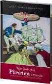 Wie Gott die Piraten besiegte