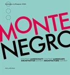 Montenegro. Kontrast - Landschaft - Architektur - Kontext