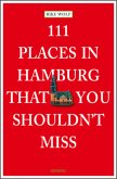 111 Places in Hamburg that shouldn't miss
