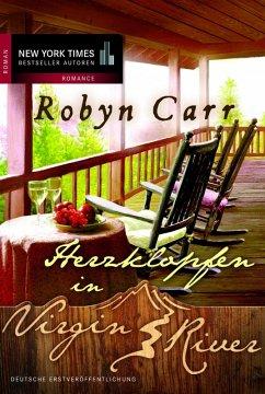 Herzklopfen in Virgin River / Virgin River Bd.11 (eBook, ePUB) - Carr, Robyn