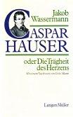 Caspar Hauser oder Die Trägheit des Herzens (eBook, ePUB)