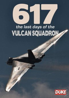 617 - The Last Days of a Vulcan Squadron