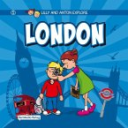 Lilly and Anton explore London (eBook, PDF)