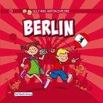 Lilly and Anton explore Berlin (eBook, PDF)