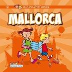 Lilly and Anton explore Mallorca (eBook, PDF)