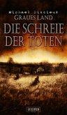 DIE SCHREIE DER TOTEN (Graues Land 2) (eBook, ePUB)