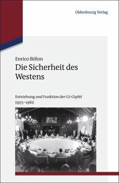 Die Sicherheit des Westens - Böhm, Enrico