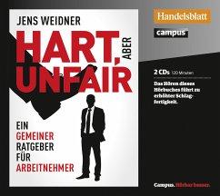 Hart, aber unfair, 2 Audio-CDs - Weidner, Jens