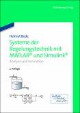 Systeme der Regelungstechnik mit MATLAB und Simulink