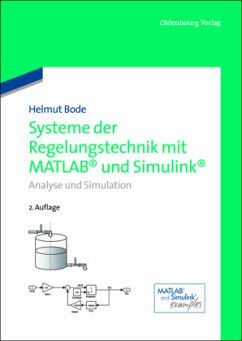 Systeme der Regelungstechnik mit MATLAB und Simulink - Bode, Helmut