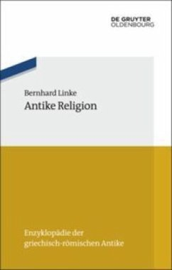 Antike Religion - Linke, Bernhard